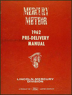 1962 Mercury Meteor Maintenance & Lubrication Manual Original