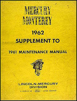 1962 Mercury Monterey Shop Manual Original Supplement