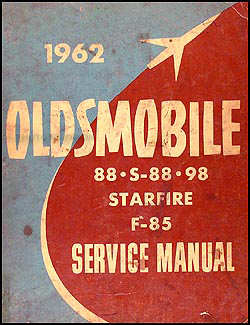 1962 Oldsmobile Shop Manual Original Supplement -- All Models