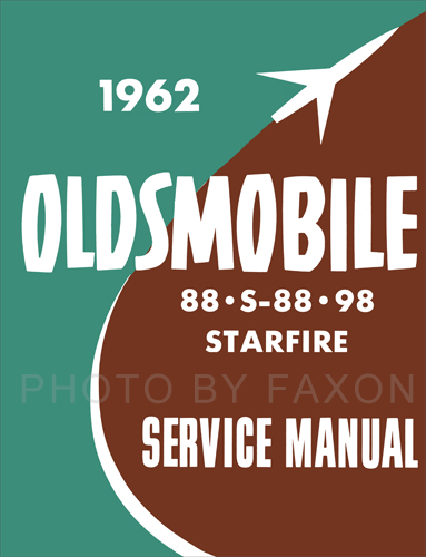 1962 Oldsmobile 88 & 98 Shop Manual Reprint Supplement