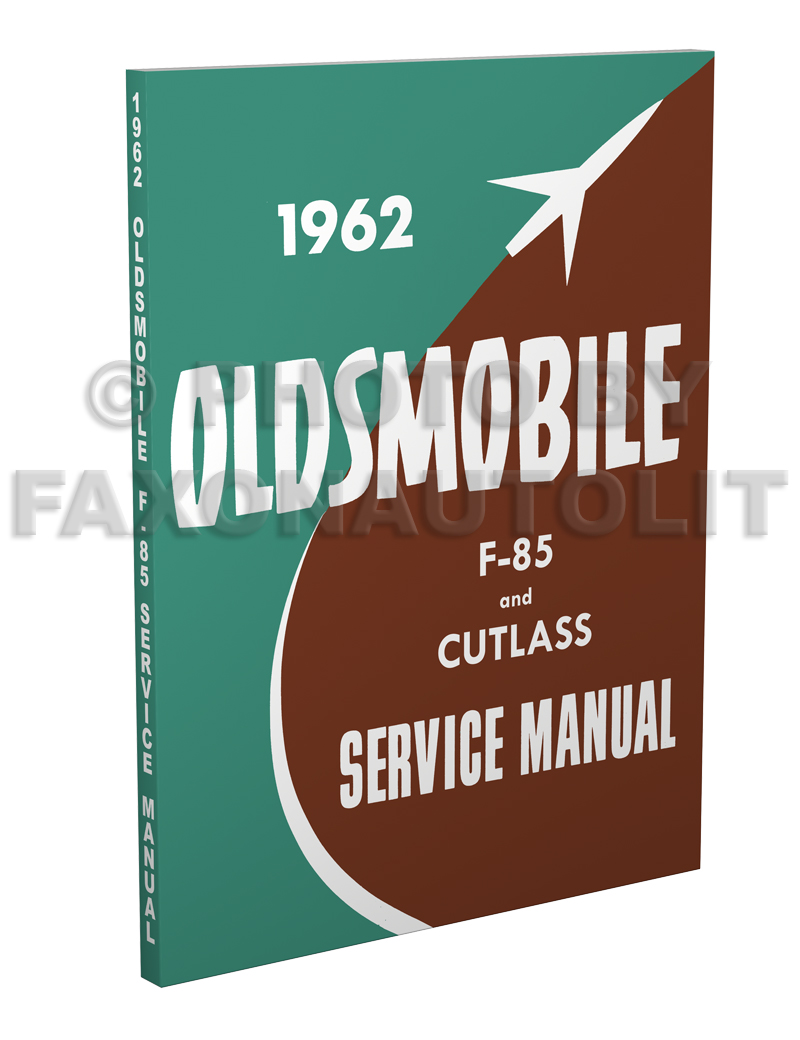 1962 Oldsmobile Cutlass/F-85 Shop Manual Reprint Supplement