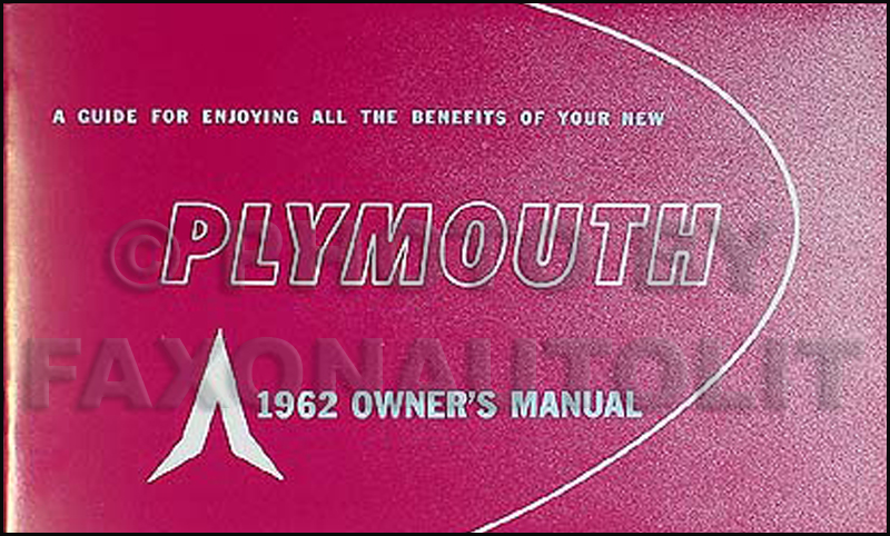 1962 Plymouth Reprint Owner's Manual 62 Savoy, Belvedere, Fury