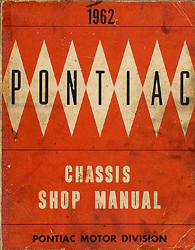 1962 Pontiac Repair Shop Manual Original Catalina Star Chief Bonneville Grand Prix