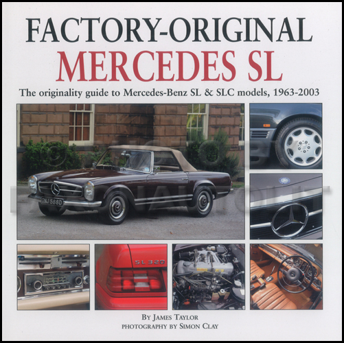 Factory-Original Mercedes SL & SLC Originality Guide 1963-2003