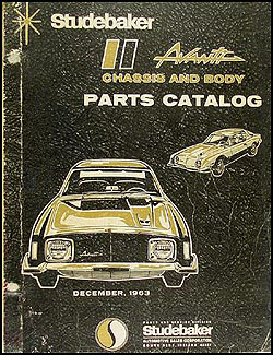 1963-1964 Studebaker Avanti Original Parts Catalog with illustrations
