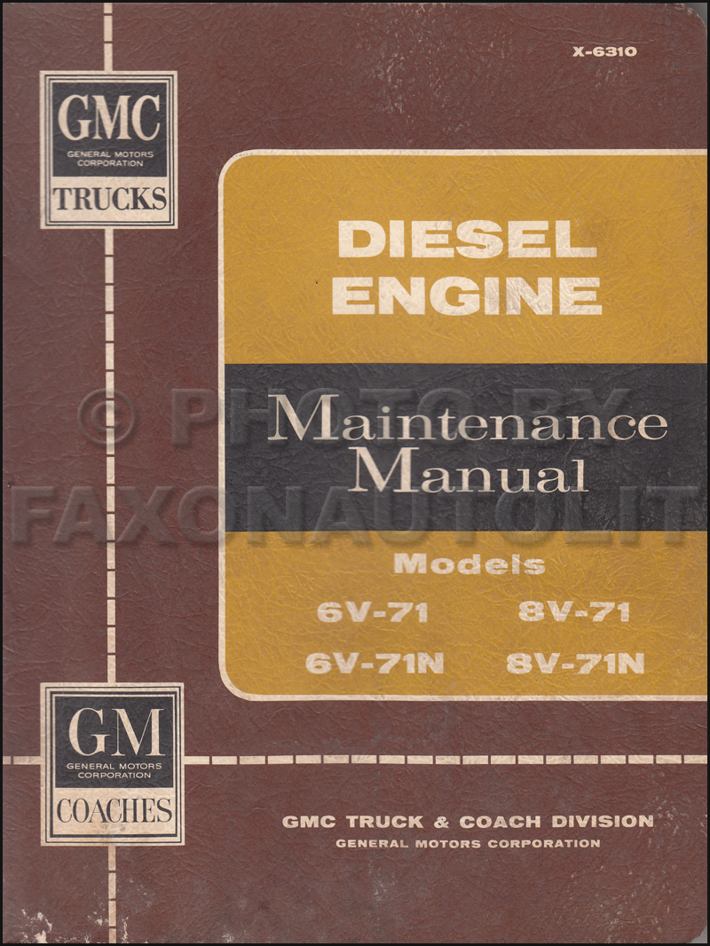 1960-1962 GMC 6V-71 & 8V-71 Diesel Engine Repair Manual Original