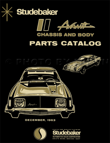 1963-1964 Studebaker Avanti Parts Catalog with illustrations Reprint