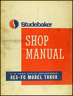 1963-1965 Studebaker 8E5-FC Postal Zip Van Repair Manual Original