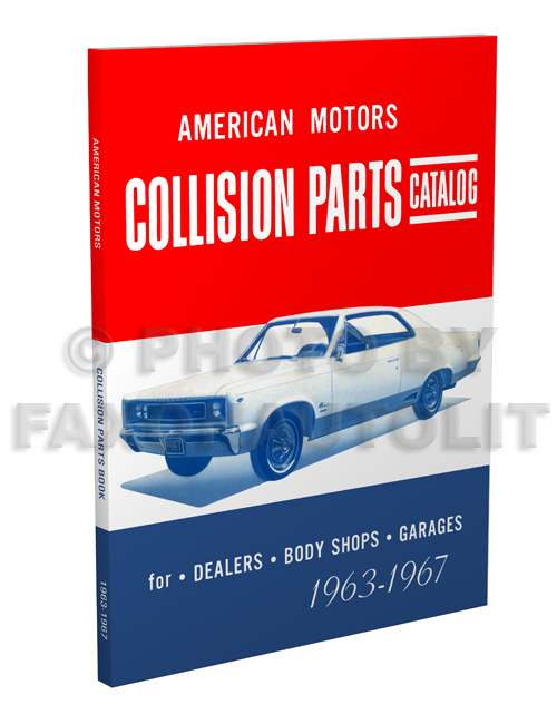 1963-1967 AMC Body Collision Parts Catalog Reprint