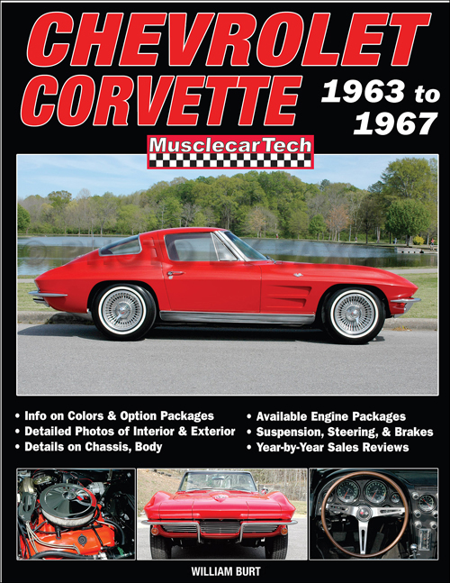 Chevrolet Corvette 1963-1967 MusclecarTech Specifications Book