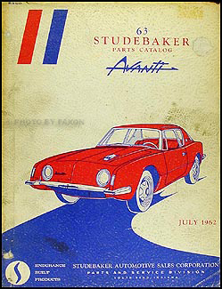 1963 Studebaker Avanti Original Parts Catalog with illustrations