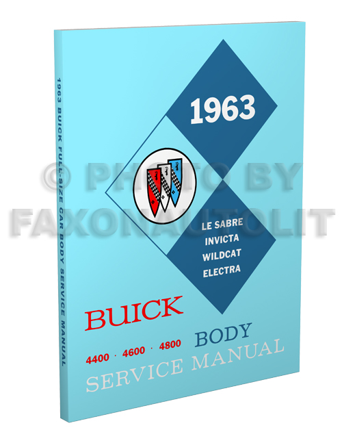 1963 Buick Body Manual Reprint - LeSabre Invicta Wildcat Electra