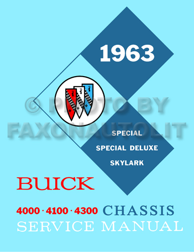 1963 Buick Special/Deluxe/Skylark Shop Manual Original