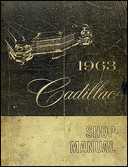 1963 Cadillac Shop Manual Original -- All Models
