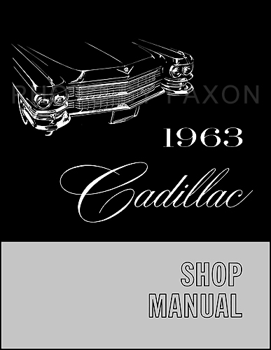 1963 Cadillac Shop Manual Reprint -- All Models