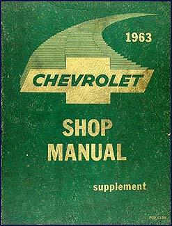 1963 Chevrolet Car Canadian Shop Manual Original Supplement