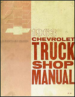 1963 Chevrolet Pickup and Truck Shop Manual Original