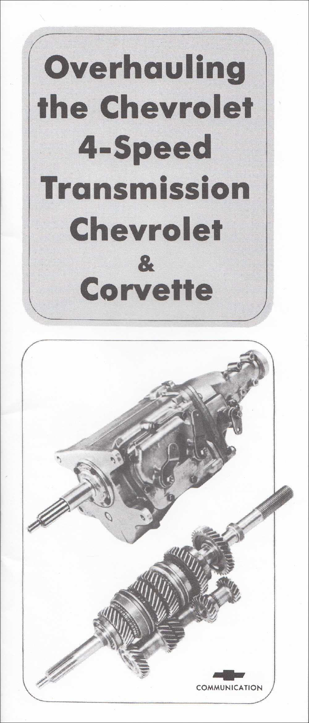 1963-1965 Chevrolet 4 Speed Manual Transmission Overhaul Manual Reprint Muncie M20 21