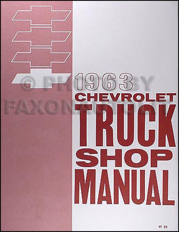 1963 Chevrolet Pickup and Truck Shop Manual Reprint