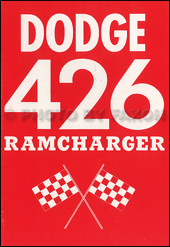 1963 Dodge 426 Ramcharger Engine Owner's Manual Reprint