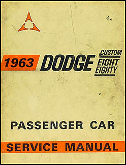 1963 Dodge Shop Manual Original -- Custom 880