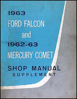 1963 Falcon & 62-63 Comet Shop Manual Original Supplement