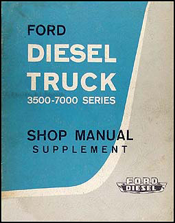 1963 Ford Diesel Repair Manual Original C, N, & P Truck 220 & 330