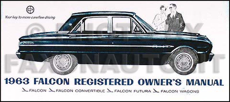 1963 Ford Falcon, Sprint, & Ranchero Owner's Manual Reprint
