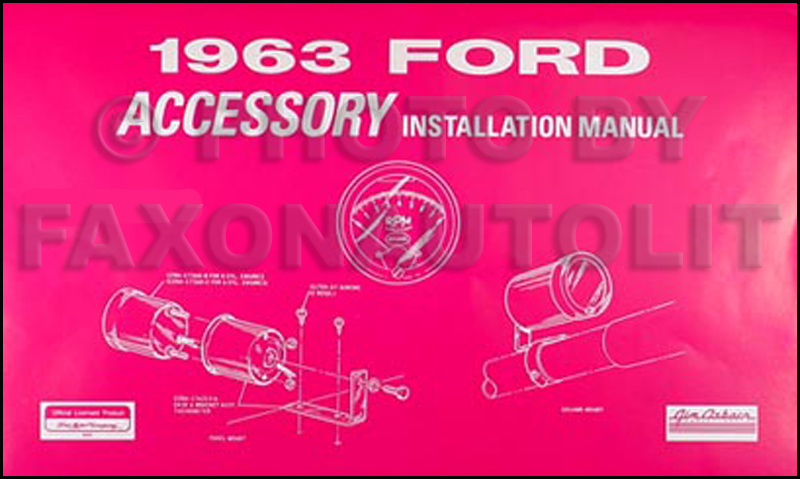 1963 Ford Accessory Installation Manual Reprint  All Cars Trucks Vans