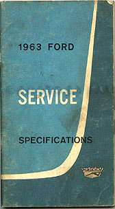1963 Ford Service Specifications Manual Original