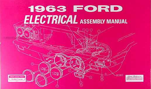 1963 Ford Galaxie & 500 Electrical Assembly Manual Reprint