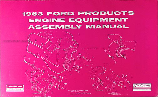 1963 Ford & Mercury Engine Equipment Assembly Manual Reprint