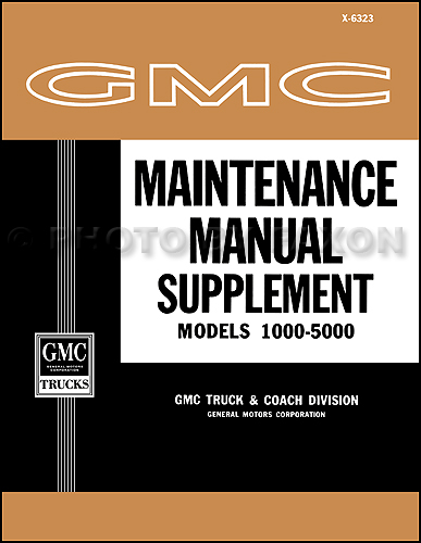 1963 GMC 1000-5000 Shop Manual Original Supplement