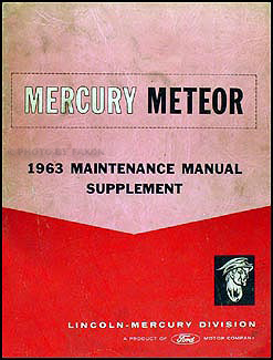 1963 Mercury Meteor Repair Manual Original Supplement