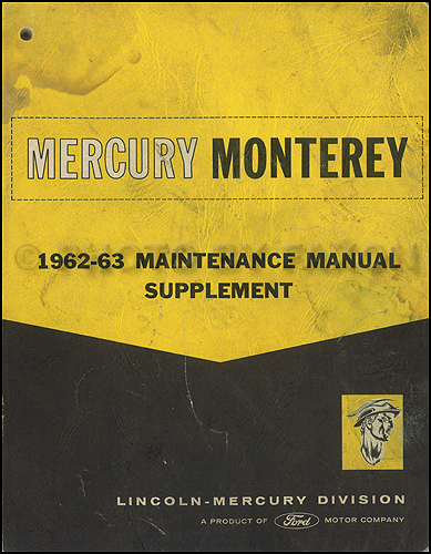 1962-1963 Mercury Monterey Repair Shop Manual Supplement Original