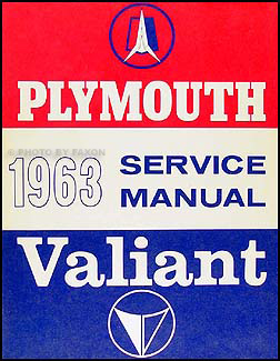 1963 Plymouth & Valiant Shop Manual Original -- all models