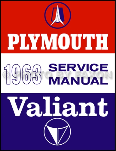 1963 Plymouth & Valiant Shop Manual Reprint -- all models