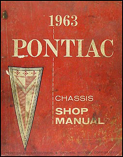 1963 Pontiac Shop Manual Original -- Catalina, Star Chief, Bonneville, Grand Prix, etc.