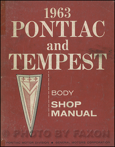 1963 Pontiac and Tempest Body Manual Original