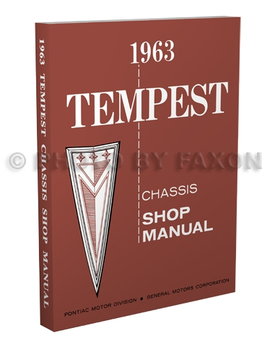 1963 Pontiac Tempest and LeMans Shop Manual Original