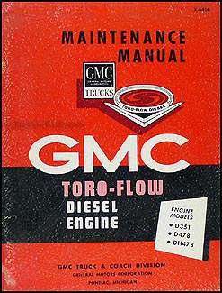 1964-1965 GMC Toro-Flow Diesel Engine Original Shop Manual