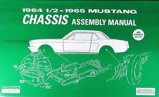 1964 ½-1965 Ford Mustang Chassis Assembly Manual Reprint