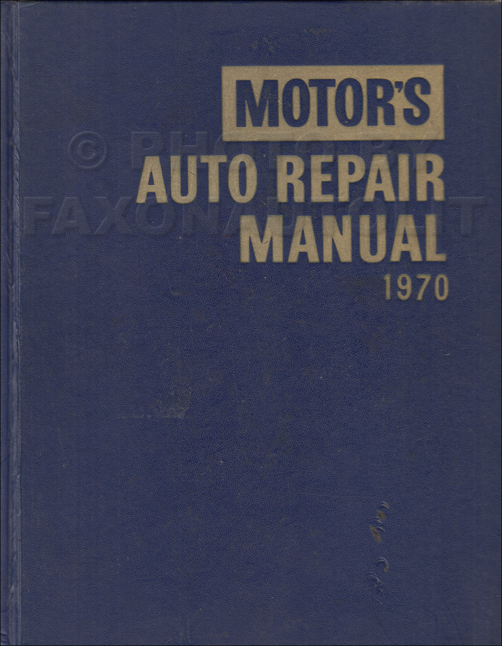 1964-1970 Motors 33rd Edition Shop Manual