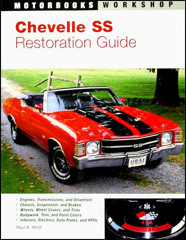 Chevelle SS Restoration Guide 1964-1972