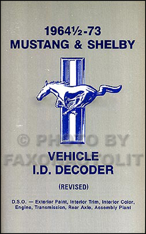 1964-1973 Ford Mustang & Shelby Serial Number Decoder