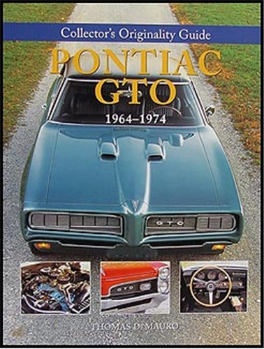 1964-1974 Pontiac GTO Collector's Guide to Originality
