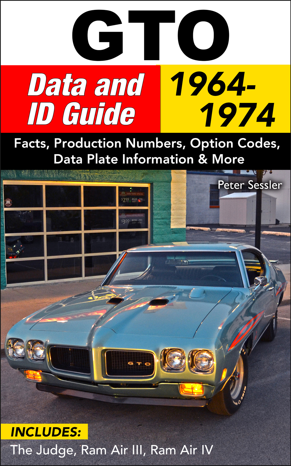 1964-1974 Pontiac GTO Data and ID Guide
