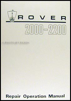 1964-1977 Rover 2000 & 2200 Repair Manual Reprint