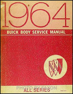 1964 Buick Body Shop Manual Original Canadian- All Series