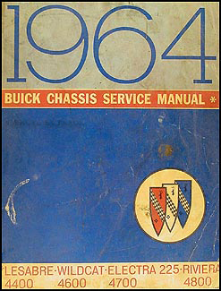 1964 Buick Shop Manual Original - Riviera, LeSabre, Wildcat, Electra